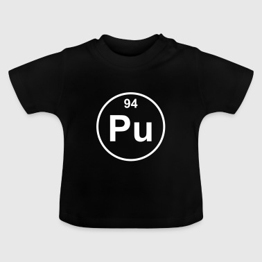Element 94 - pu (plutonium) - Minimal - Baby T-shirt