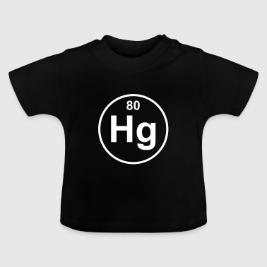Quicksilver (Hg) (element 80) - Baby T-Shirt