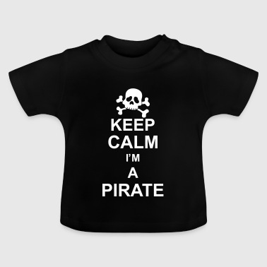 keep_calm_I'm_a_pirate_g1 - T-shirt Bébé