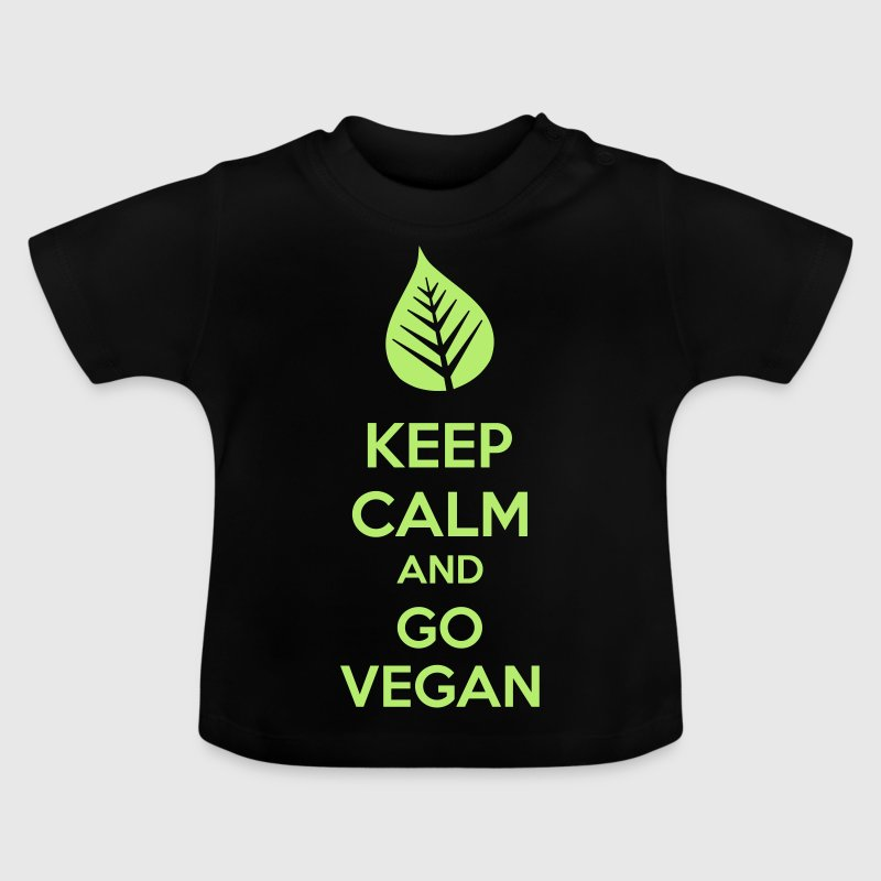 Keep Calm And Go Vegan - Baby T-Shirt