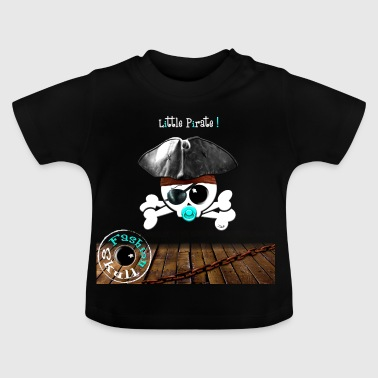 Little Pirate ! - T-shirt Bébé