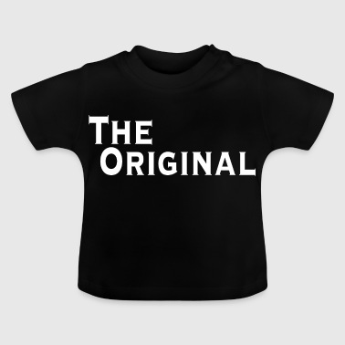Das Original - Baby T-Shirt