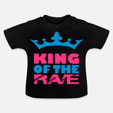 Rave king of the rave - Baby T-Shirt