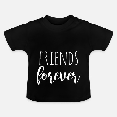 Best Friends Forever Friends forever - wit - Design for Twins - Baby T-shirt