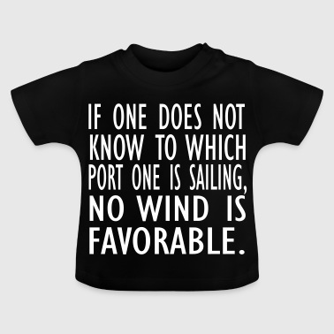 no wind is fav - Baby T-Shirt