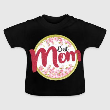 best MoM - Baby T-shirt