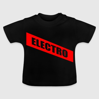 Electro - Baby T-Shirt