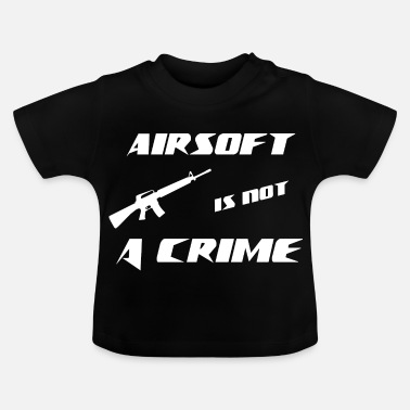 Airsoft Airsoft is geen Crime Airsoft-verjaardagscadeau - Baby T-shirt
