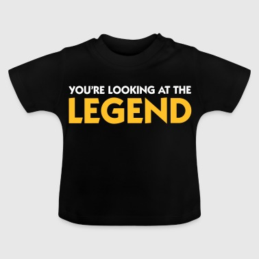 De legende is voor u! - Baby T-shirt