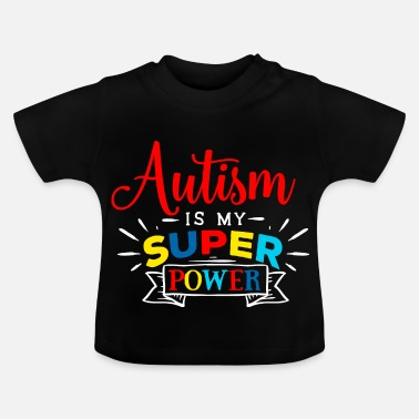 Day Autism Autist ADHD Autism Asperger Present - Baby-T-shirt