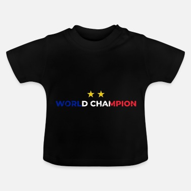 Champion Du Monde Champion du monde de football France - T-shirt Bébé