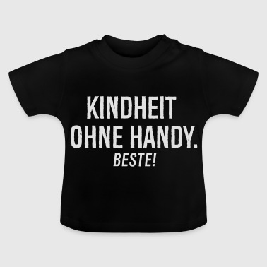 Kindheit Handy - Baby T-Shirt