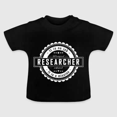 RESEARCHER - Baby T-Shirt