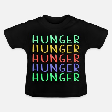 Hunger Shop Colorful Hunger Design - T-shirt Bébé