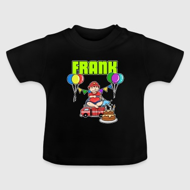 Fire Department Frank Gift - Baby T-Shirt