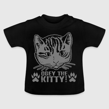 Grappige Obey The Kitty Gift - Baby T-shirt