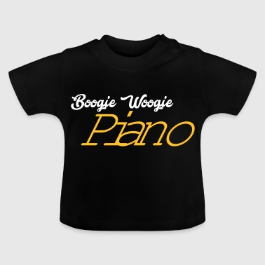 Woogie Boogie Piano - Baby T-Shirt
