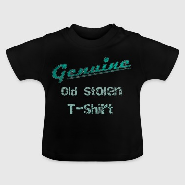 Old stolen quote t-shirt vintage  patjila 2014 - Baby T-Shirt