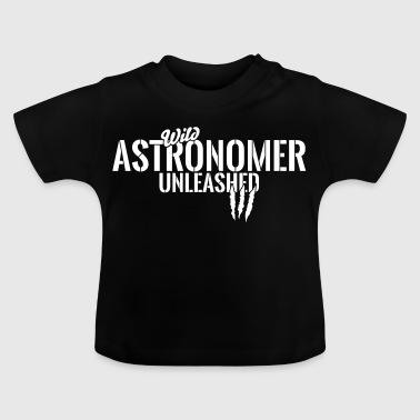 Vilde astronom unleashed - Baby T-shirt