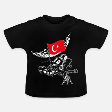 Moon Landing Turkey conquers space flag landing moon landing - Baby T-Shirt