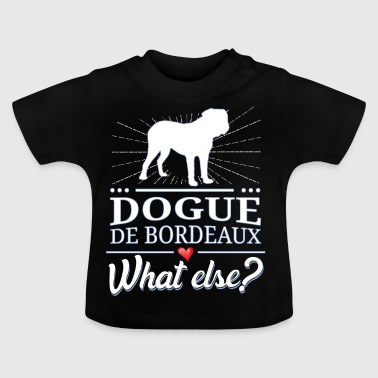 Dogue de Bordeaux hvad ellers? Dogue de Bordeaux - Baby T-shirt