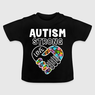 Autism strong love support educate advocate - T-shirt Bébé