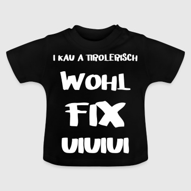 Tiroolse - Baby T-shirt