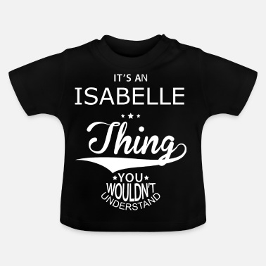 Isabelle Isabelle - Baby T-Shirt