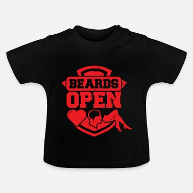 Open Beards Open - Baby-T-shirt