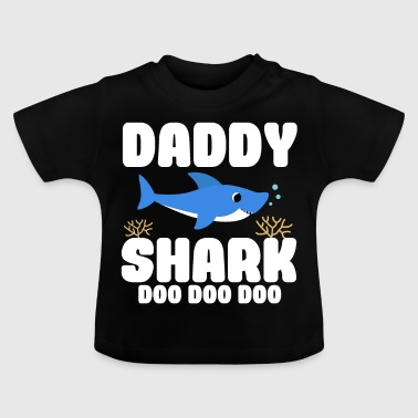Shark Daddy Daddy Shark Father's Day new beautiful sweet gift - Baby T-Shirt