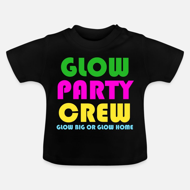 Dark Baby Clothing - Funny Retro Glow Party Crew Glow Big Or Glow Home - Baby T-Shirt black