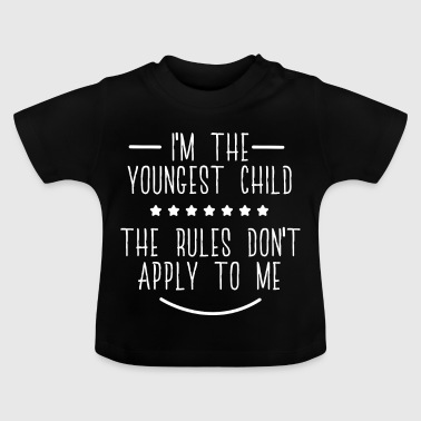 Strampler Kleine Schwester I am The Youngest Child The Rules Dont Apply To Me - Baby T-Shirt