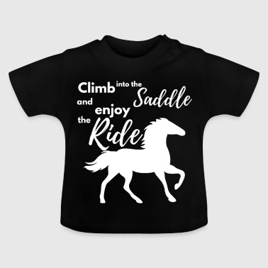 Rider Horse Ride Saddle Enjoying Gift - Baby T-Shirt