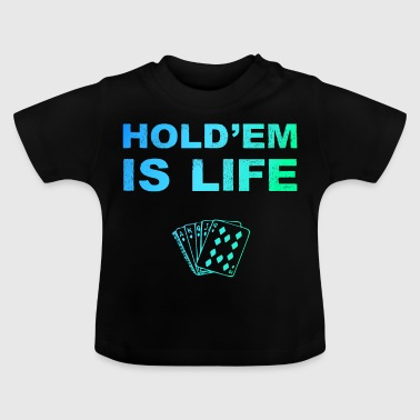 Poker Poker Poker Texas Holdem Card Game - Baby T-shirt