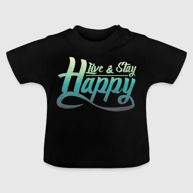 Say bliss happily happy gift - Baby T-Shirt
