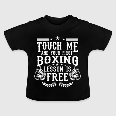 Ali Touch me and your first boxing lesson is free - T-shirt Bébé