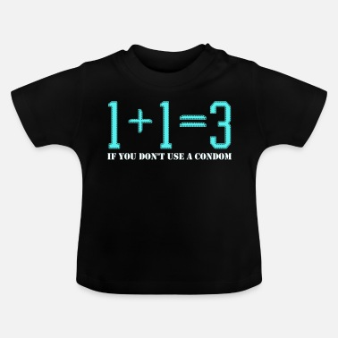 Naughty Adult Humor Novelty Graphic Sarcasm Funny T Shirt 1+1=3 - Baby T-Shirt