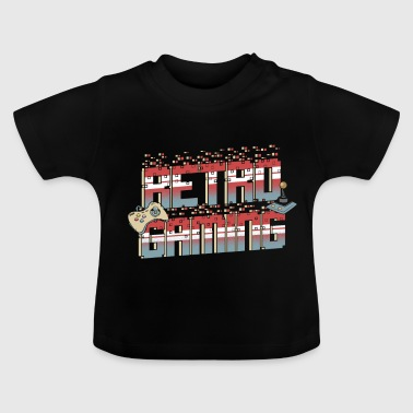 Game Retro Gaming - Baby T-Shirt