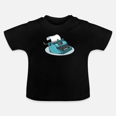 Writing Schrijfmachine Writing Author Copywriter Book - Baby T-shirt