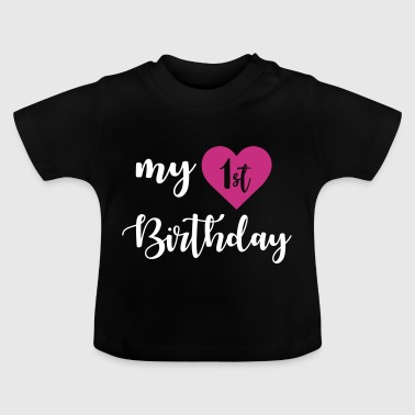 1st birthday - Baby T-shirt