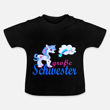 Big Stars big sister unicorn star - Baby T-Shirt