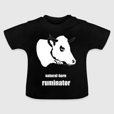 natural-born ruminator - Baby T-Shirt