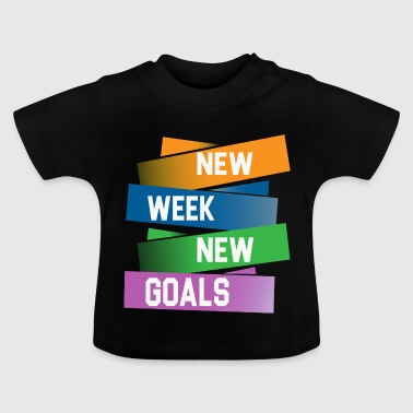 new week - Baby T-Shirt