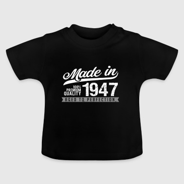 made in 1947 - Baby T-Shirt