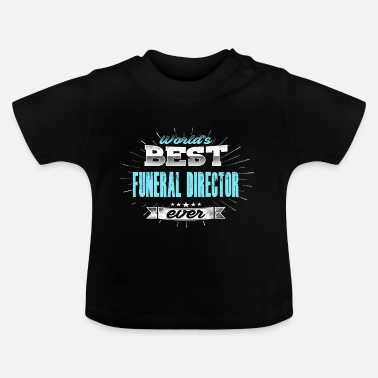 Funeral funeral director - Baby T-Shirt