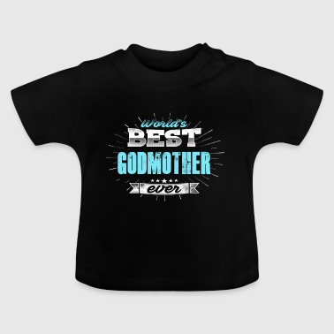 godmother - Baby T-Shirt