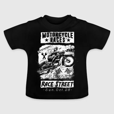 Motorcycle Races Motorcycle California Gift - Baby T-Shirt