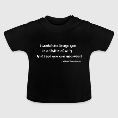 William Shakespeare Funny Quotes - T-shirt Bébé