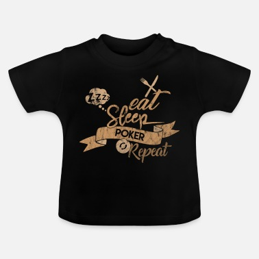 Poker EET SLAAP POKER REPEAT - Baby T-shirt