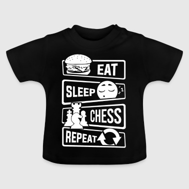 Eat Sleep Chess Repeat - Chess checkmate taktik - Baby T-shirt